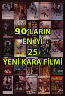 90'ların En İyi 20 Yeni Kara Filmi (Neo Noir)
