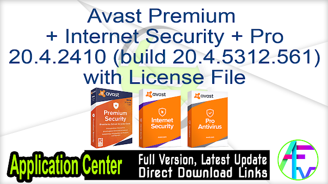 Avast Premium + Internet Security + Pro 20.4.2410 (build 20.4.5312.561) with License File