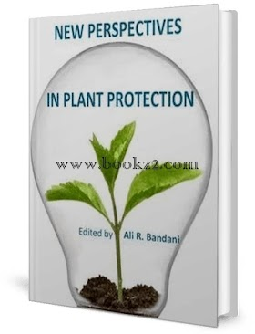New Perspectives in Plant-Protection by Ali R. Bandani
