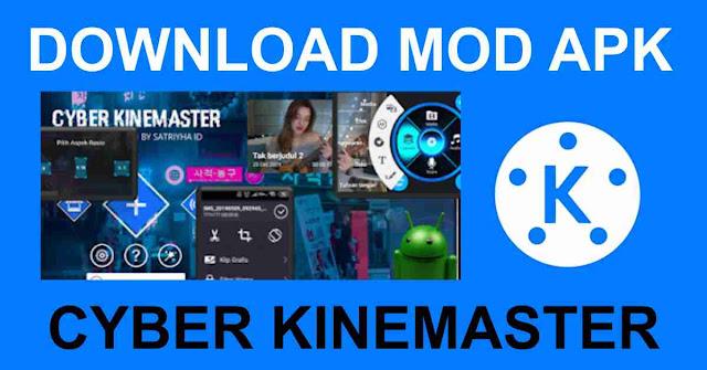 Download Cyber Kinemaster MOD APK - V3