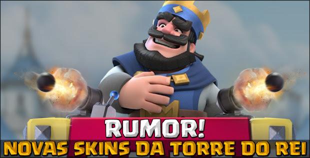 Vazamento de novas skins para Torre do Rei e mais!