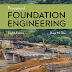Principles of Foundation Engineering, Eighth Edition