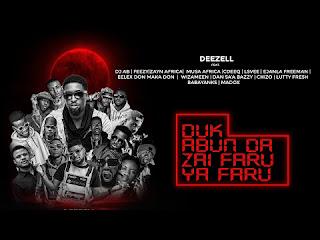 Download mp3 Duo abun da zai faru ya faru by deezell, deezell duk abun da zai faru ya faru,dj ab duk abun da zai faru ya faru,mp3 song duk abun da zai faru ya faru