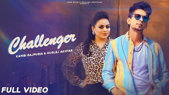 Challenger Lyrics – Kambi Rajpuria X Gurlej Akhtar