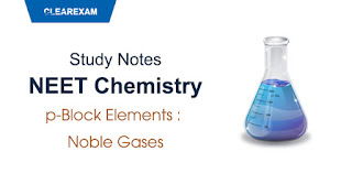 p-Block Elements – Noble Gases