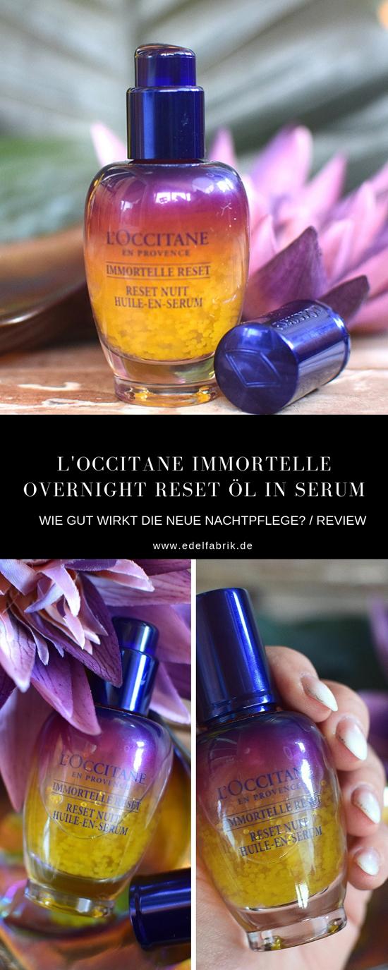 Testbericht zu L'Occitane Immortelle Overnight Reset Öl in Serum