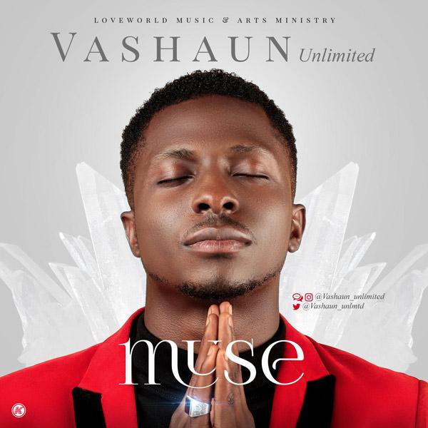 AUDIO: Vashaun Unlimited – muse   @Vashaun_unlmtd