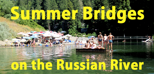 Russian River Summer Bridges Saved In Budget
