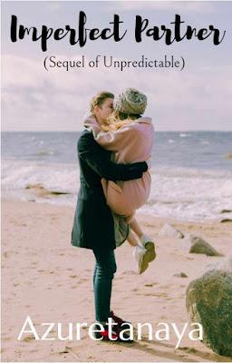 Imperfect Partner (Sequel of Unpredictable) by Azuretanaya Pdf
