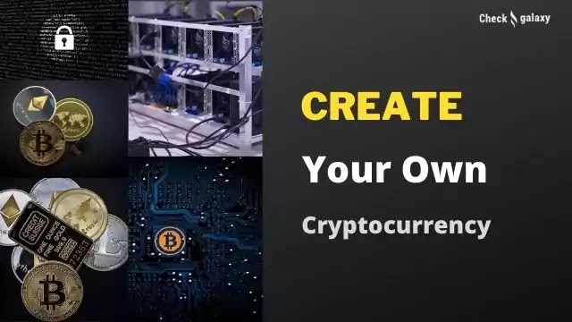 Create my own Cryptocurrency