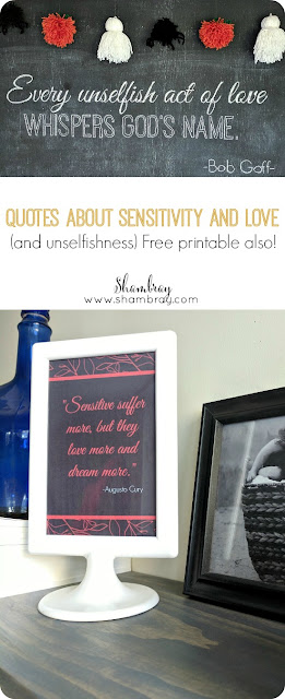Quotes About Sensitivity and Love (and Add Unselfishness Too)
