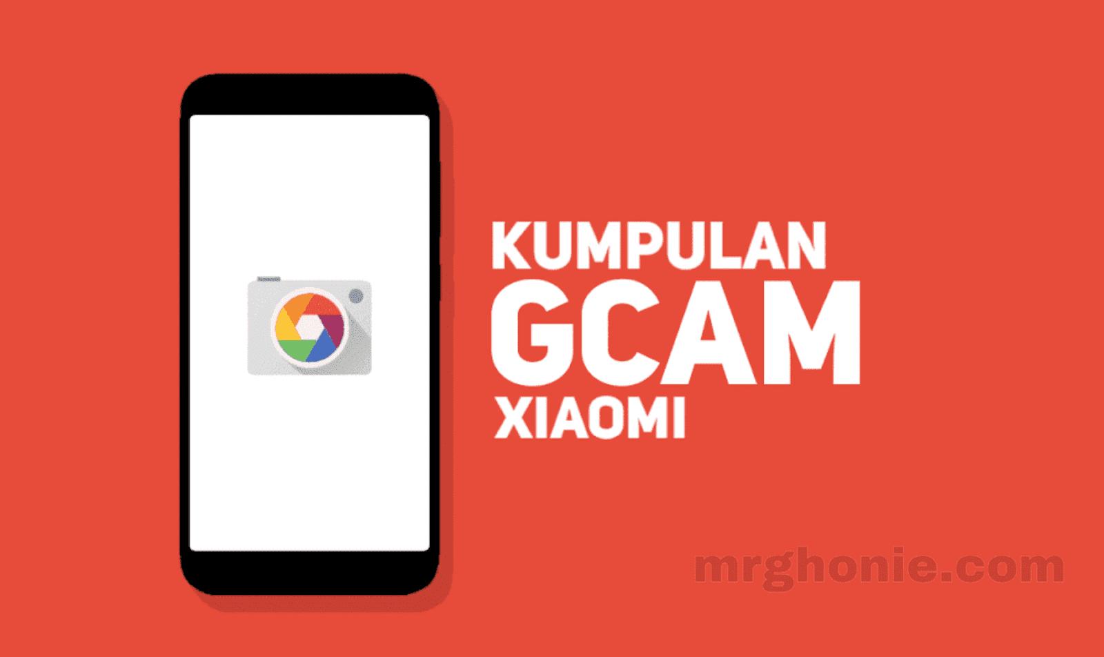 mrghonie.com-download-gcam-xiaomi