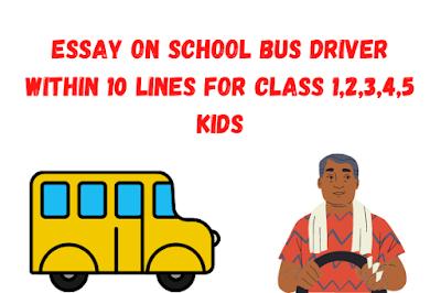 Essay on School Bus Driver