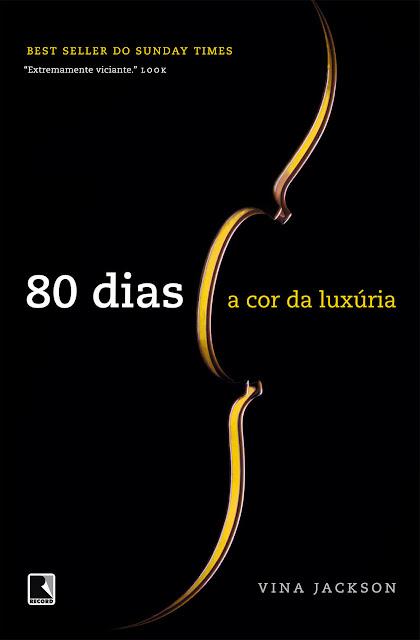 A cor da luxúria - 80 dias - Vina Jackson