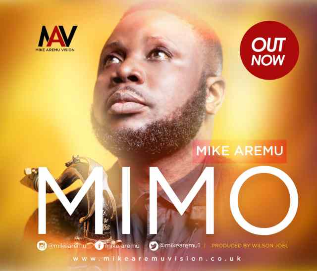 Music: Mimo [Holy] - Mike Aremu