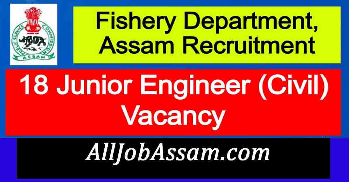 Fishery Department, Assam Recruitment 2020