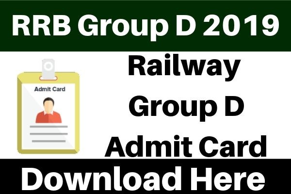 RRB Group D Admit Card 2019 - Download Railway Group D Hall Ticket 2019