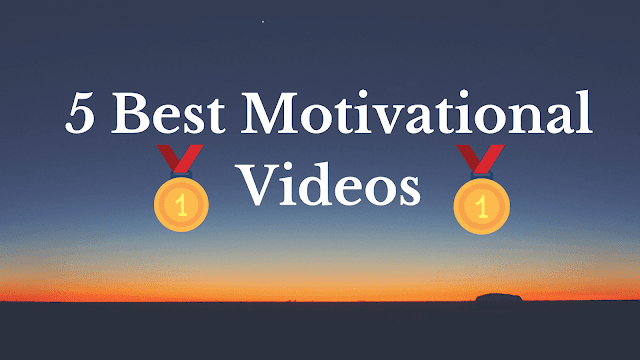 5 World's Best Motivational Videos For Success In 2020