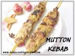 Spicy MuttonTawa Kebab