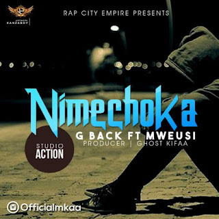 G Back - NIMECHOKA -ft- Mweusi (Mp3).