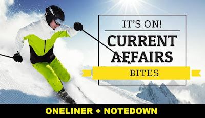 One Liner GK Current Affairs: 7th February 2018