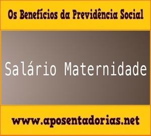Previdência Social - Tudo sobre salário-maternidade.