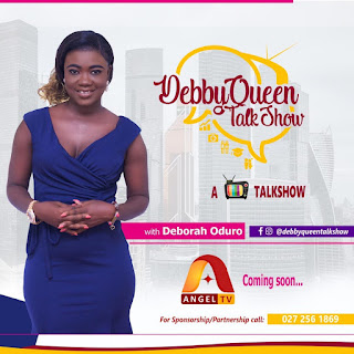 Debby Queen Talk Show Promises To be Juicy With Your Beautiful Host, Deborah Oduro on Angel TV ( Ready Details)
