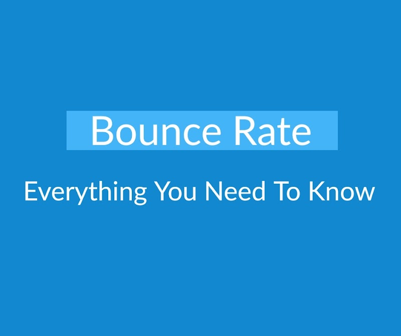 Bounce Rate : Everything you need to know