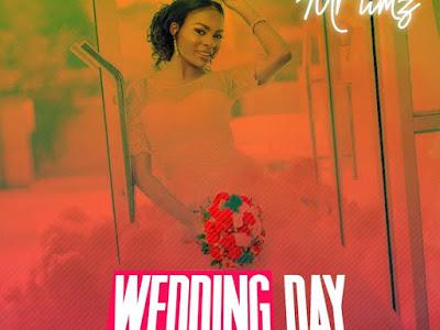 [Music] Mr. Timz - wedding day (prod. Nerat chuwang)