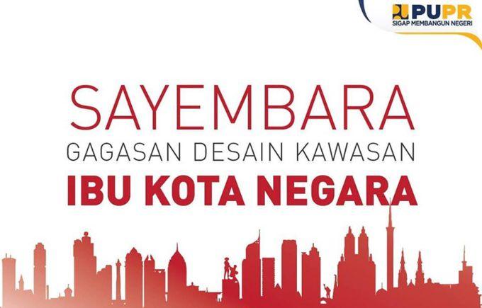 Sayembara Arsitektur Gagasan Desain Ibu Kota Baru Indonesia