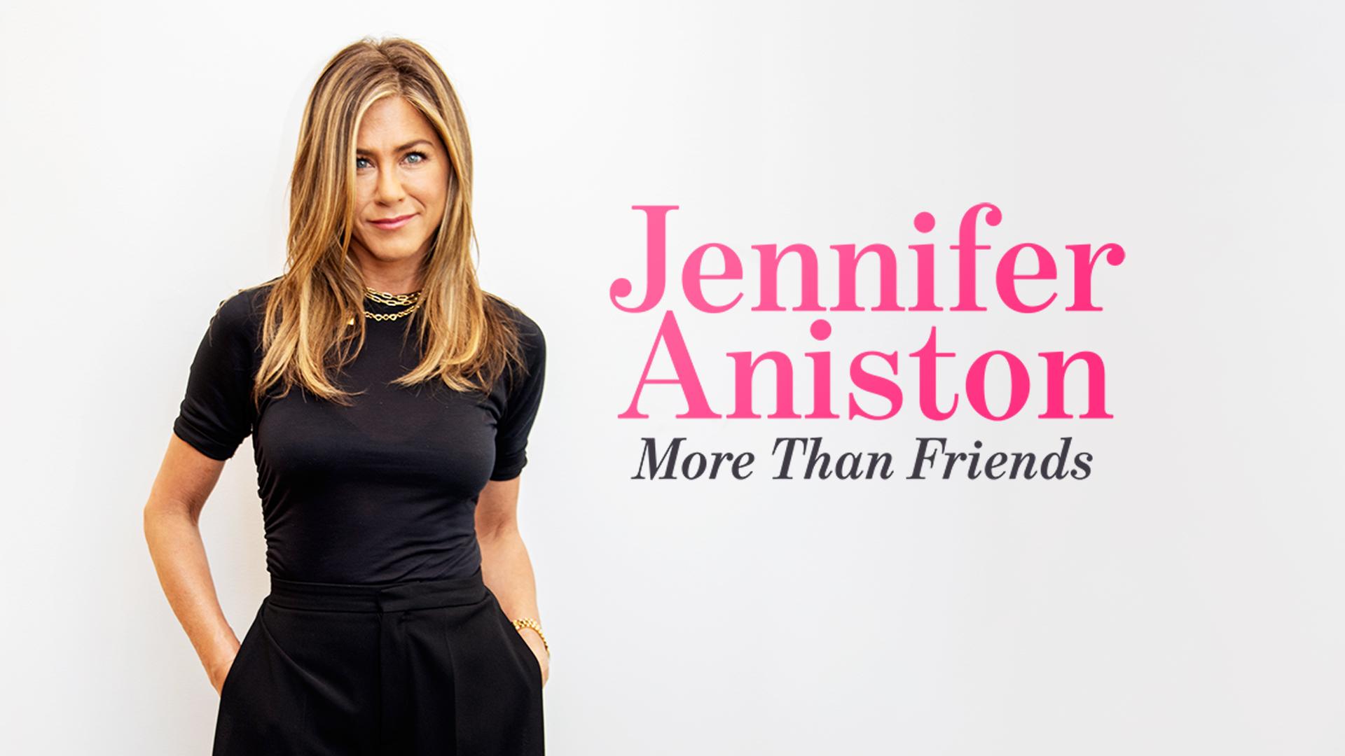 """جنيفر أنيستون  تستعرض رحلتها في عالم التمثيل في فيلم """"أكثر من مجرد أصدقاء"""""""