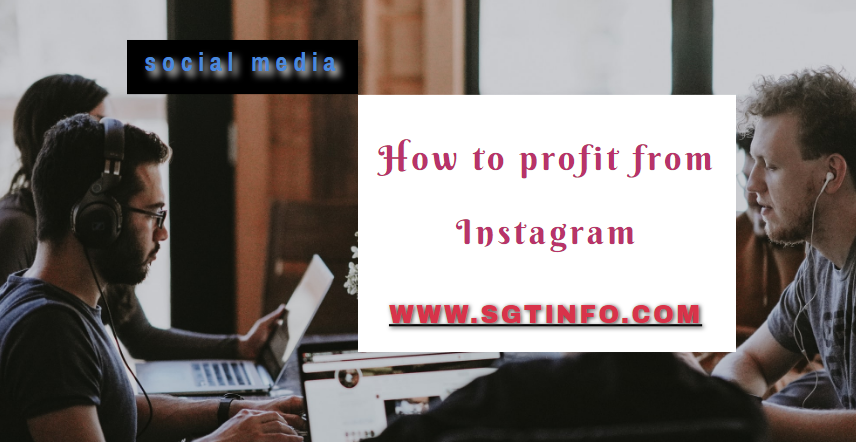 How to profit from Instagram