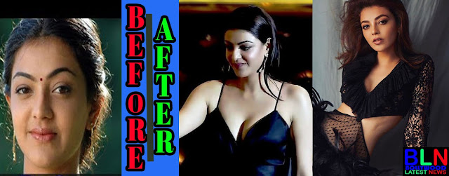 KAJAL AGGARWAL Bollywood Actresses Before and After Plastic Surgery