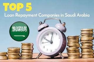 Loan Repayment Companies in Saudi Arabia