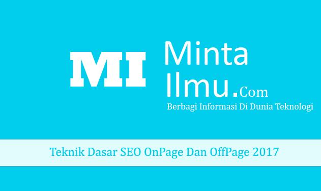 Teknik Dasar SEO OnPage Dan OffPage 2017 MINTA ILMU