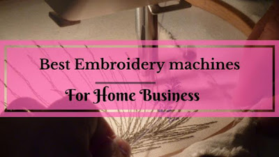 How To Start Embroidery Business At Home?