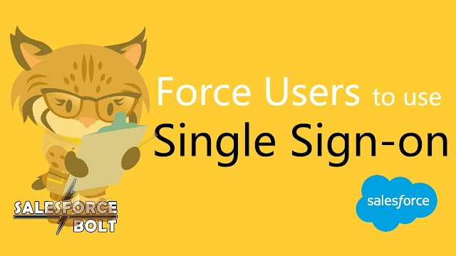 Prevent users from logging in with a Salesforce credentials and use Single Sign-on instead