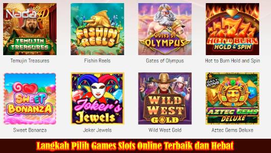 Langkah Pilih Games Slots Online Terbaik dan Hebat