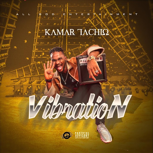 Audio + Video : Kamar Tachio - Vibration