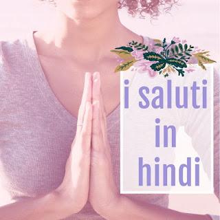 saluti hindi namaste saluto indiano