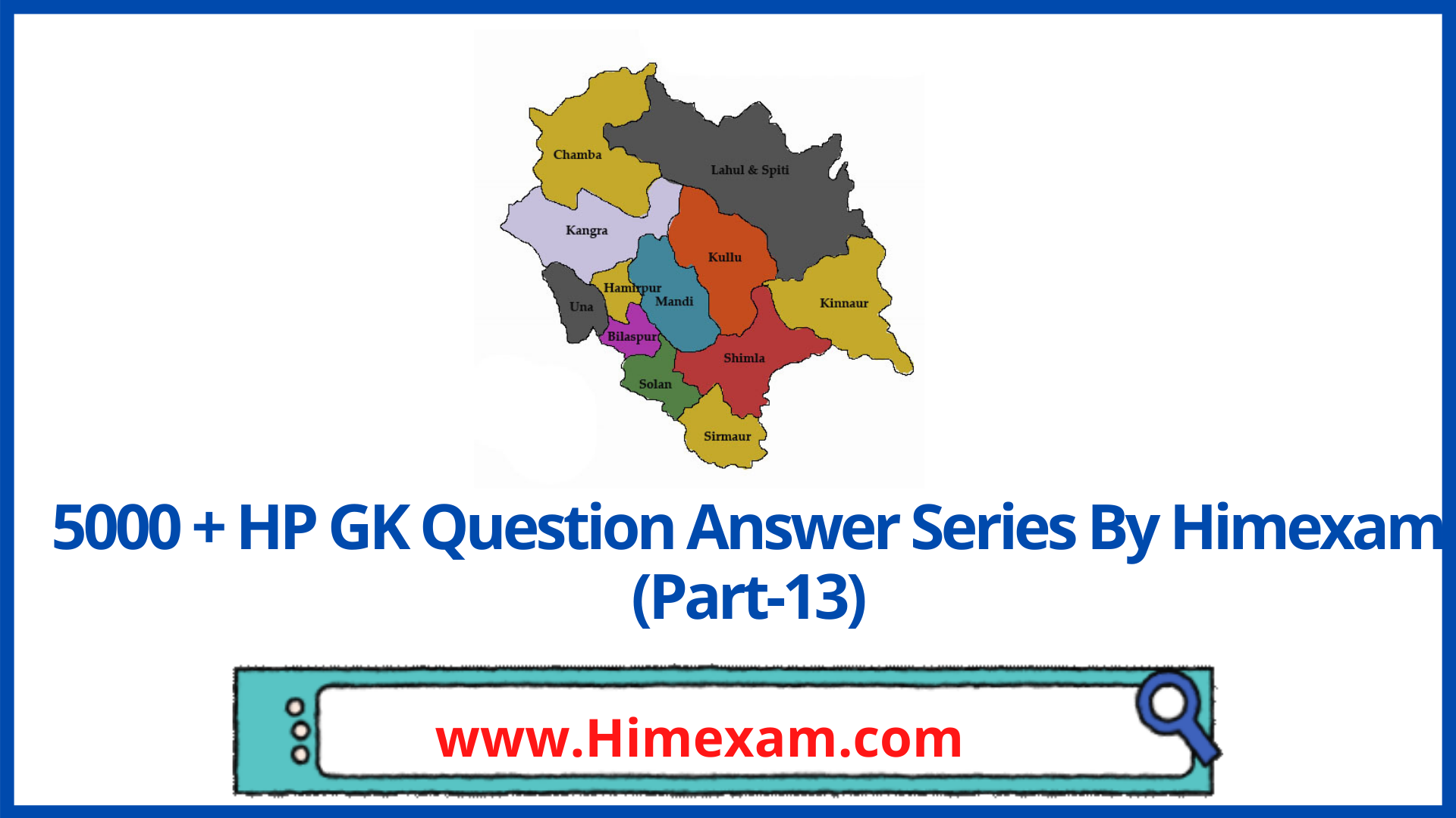 5000 + HP GK Question Answer Series By Himexam (Part-13)