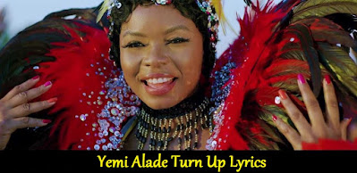 Yemi Alade Turn Up Lyrics