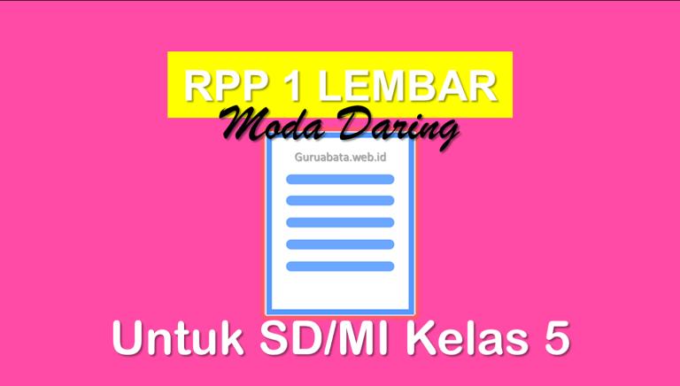 RPP 1 Lembar Daring Kelas 5 SD/MI Semester 1 Dan 2 Revisi Terbaru