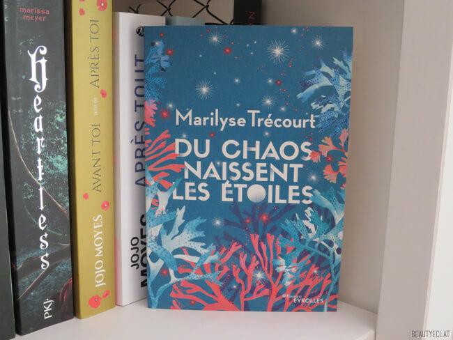 avis du chaos naissent les etoiles Marilyse Trecourt,