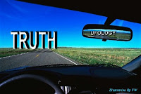 Good By Ufology, Hello Truth