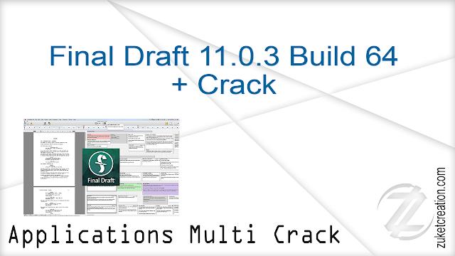 Final Draft 11.0.3 Build 64 + Crack   |  78.5 MB