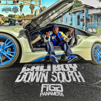 Figg Panamera - Cali Boy Down South - Album Download, Itunes Cover, Official Cover, Album CD Cover Art, Tracklist