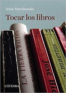 Tocar los libros (portada) - Jesús Marchamalo