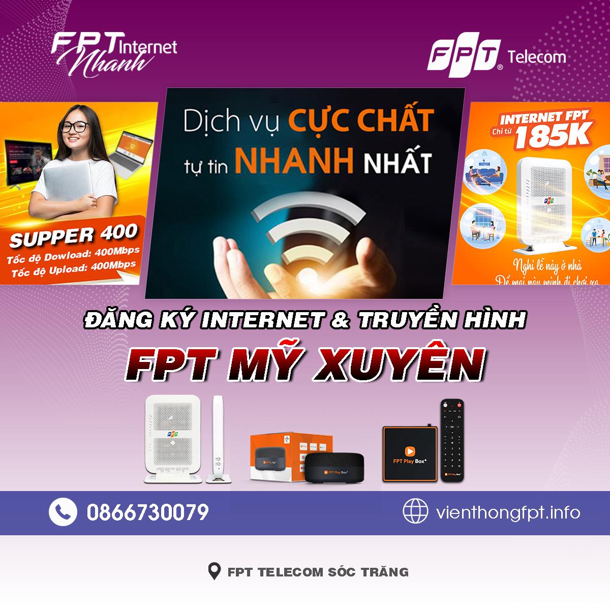 Tổng đài FPT Mỹ Xuyên - Đơn vị lắp mạng Internet và Truyền hình FPT