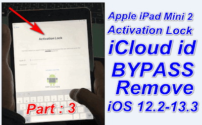 Apple iPad Mini 2 iCloud Activation BypassiCloud Unlockios 12.2 to 13.3